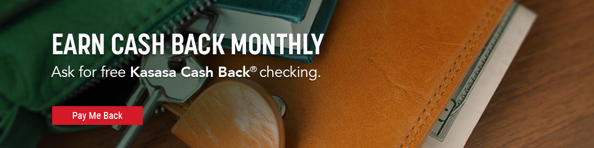 Kasasa Checking Offers Cash Back Monthly!